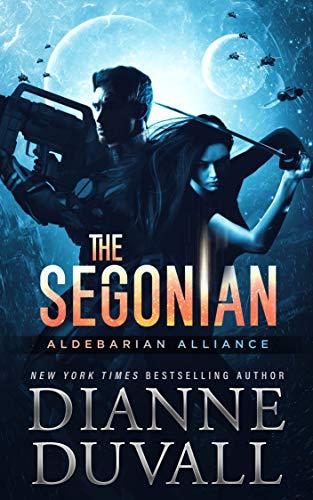 The Segonian (Aldebarian Alliance Book 2) (English Edition)