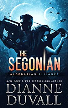 The Segonian (Aldebarian Alliance Book 2) by [Dianne Duvall]
