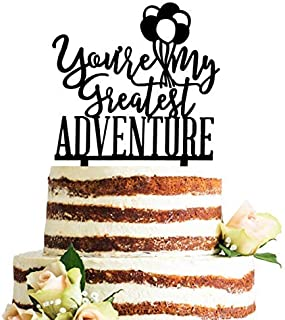 Acrylic You Are My Greatest Adventure Wedding Cake Topper, Travel Themed Vow Renewal Decorations (Black)