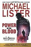 Power in the Blood (John Jordan Mysteries, Band 1) - Michael Lister