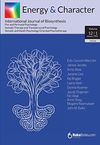 Energy & Character - Volume 12 - N.1: January 1981 - International Journal of Biosynthesis