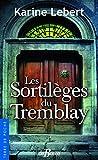 Les Sortilèges du Tremblay (Terre de poche)