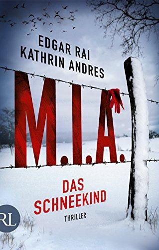M.I.A. - Das Schneekind: Thriller
