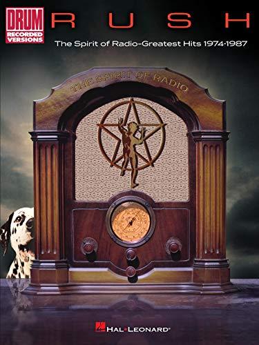 Rush - The Spirit of Radio: Greatest Hits 1974-1987 Drum Songbook (English Edition)