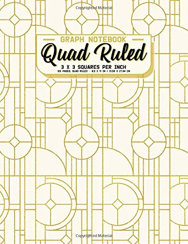 Graph Notebook Quad Ruled - 3 x 3 Squares Per Inch: Golden Ivory Art Deco Grid Paper Notebook Great For Drawing, Mathematics, Engineering and Science