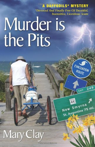 Murder is the Pits: A DAFFODILS Mystery
