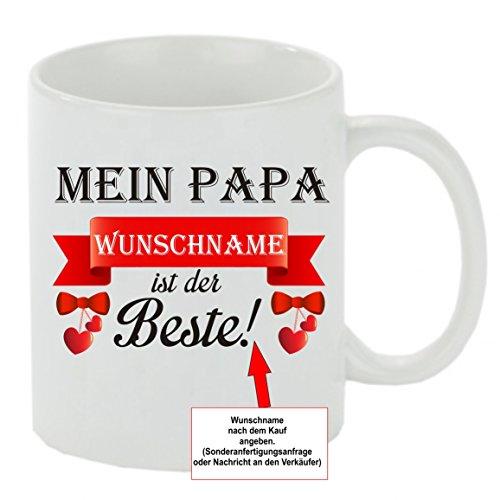 Creativ Deluxe Kaffeebecher Mein Papa Wunschname ist der Beste! Kaffeetasse mit Motiv, Bedruckte Tasse mit Sprüchen oder Bildern - auch individuelle Gestaltung