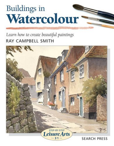 Buildings in Watercolour (Step-by-Step Leisure Arts)