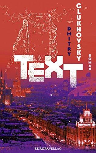 Buchseite und Rezensionen zu 'TEXT' von Dmitry Glukhovsky
