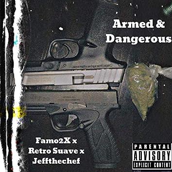 Armed & Dangerous (feat. Retro Suave & Jeff the Chef)