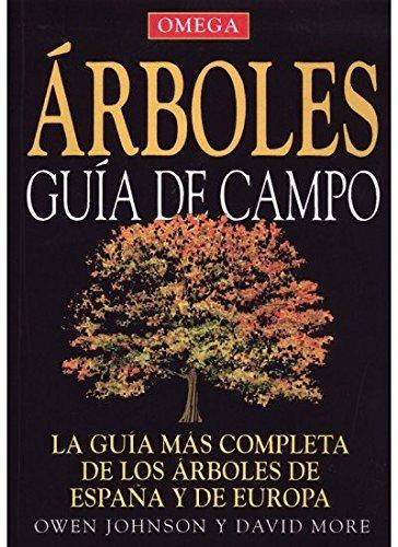 ARBOLES GUÍA DE CAMPO (GUIAS DEL NATURALISTA-ÁRBOLES Y