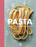 Pasta: raffiniert und einfach selbstgemacht (Teubner...