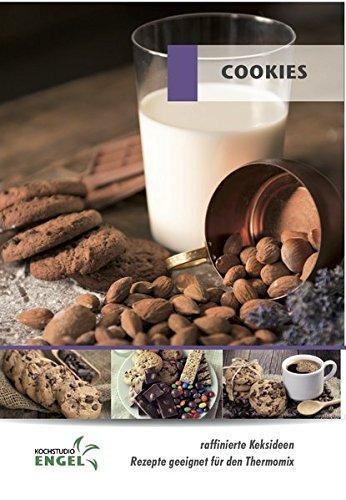 Cookies - Rezepte geeignet für den Thermomix: raffinierte Keksideen