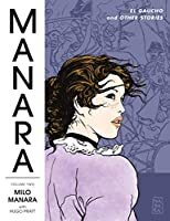 Manara Library Volume 2: El Gaucho and Other Stories