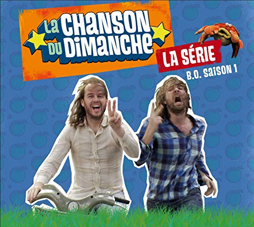 La Chanson Du Dimanche -saison 1-l\'album