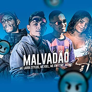 Malvadão (feat. Mc Gw & mc jhenny) (Brega Funk)