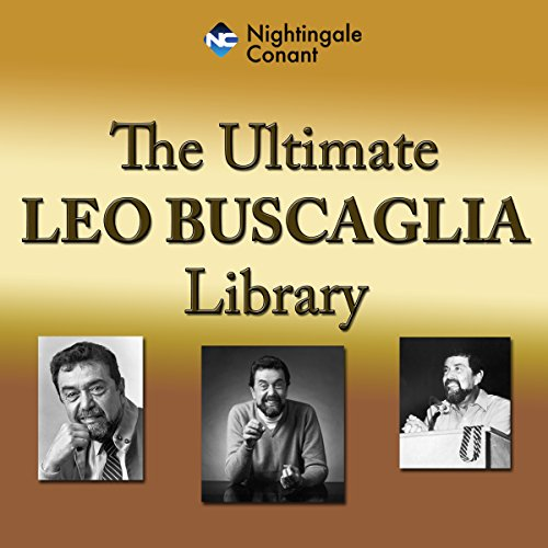 The Ultimate Leo Buscaglia Library audiobook cover art