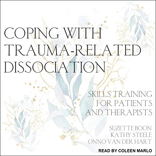 Coping with Trauma-Related Dissociation cover art