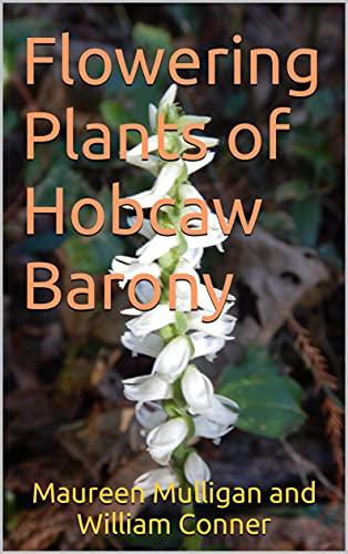Flowering Plants of Hobcaw Barony (English Edition)