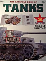 The Gatefold book of tanks 0760710724 Book Cover