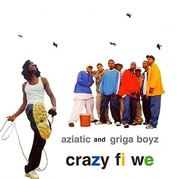 Crazy Fi We