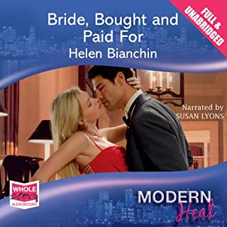 Bride, Bought and Paid For                   By:                                                                                                                                 Helen Bianchin                               Narrated by:                                                                                                                                 Susan Lyons                      Length: 5 hrs and 52 mins     9 ratings     Overall 4.1