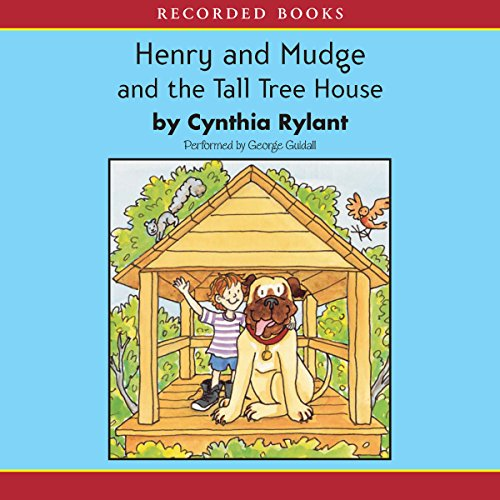 Henry and Mudge and the Tall Tree House audiobook cover art