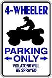 Blech Schild 4-Wheeler Parking Only mit roter Schrift. Maße ca: 46 x 30,5 cm