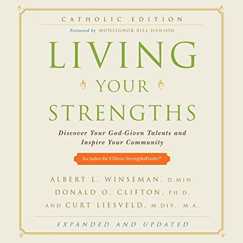 Living Your Strengths, Catholic Edition audiobook cover art