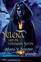 Yelena und die verlorenen Seelen (Yelena-Reihe 3) (German Edition)