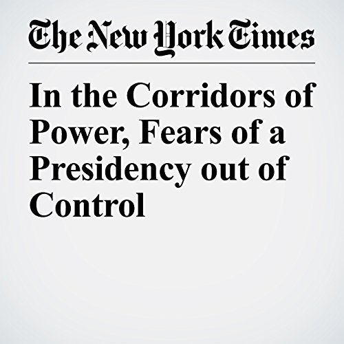 In the Corridors of Power, Fears of a Presidency out of Control copertina