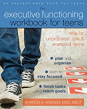 Download Book The Executive Functioning Workbook for Teens: Help for Unprepared, Late, and Scattered Teens PDF