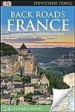 DK Eyewitness Back Roads France (Travel Guide) (English Edition)