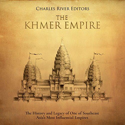 The Khmer Empire audiobook cover art