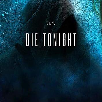Die Tonight (feat. Johnny Boy)