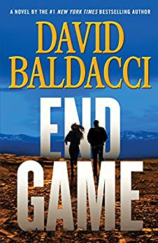 End Game (Will Robie Series Book 5) by [David Baldacci]