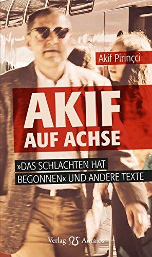 Akif auf Achse: