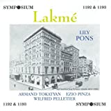 Delibes: Lakm·(Pons, Tokatyan, Pinza; Pelletier: Met Opera, 6 Jan. 1940) [Live Recording] by Lily Pons, Armand Tokatyan, Ezio Pinza, Irra Petina, Annamarie Dickey, Lucielle (1996-01-01)