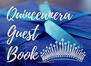 Quinceanera Guest Book: 15th Birthday party guest book - 60 Pages