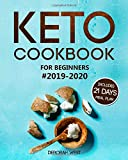 Keto Cookbook for Beginners #2019-2020: Keto Cookbook with 21 Days Keto Meal Plan: