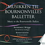 Music to The Bournonville Ballets Vol 3/Kermesse a Bruges