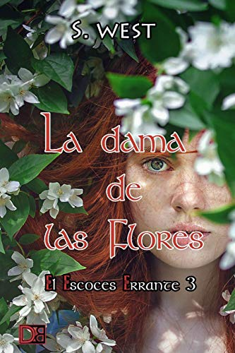 La dama de las flores: 3 (El escocés errante)
