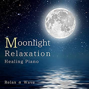 Moonlight Relaxation - Healing Piano