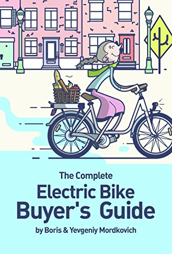 The Complete Electric Bike Buyer's Guide (English Edition)