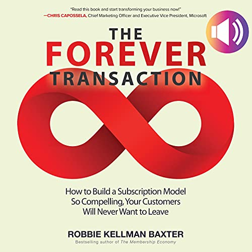 The Forever Transaction Audiobook By Robbie Kellman Baxter cover art