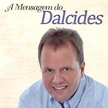 A Mensagem do Dalcides