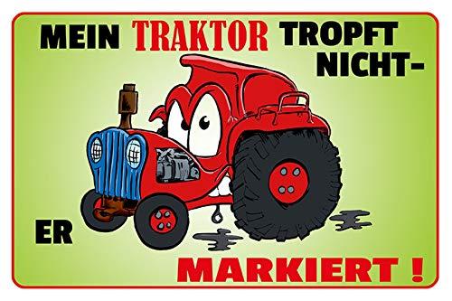 FS Spruch Mein Traktor tropft Nicht er markiert! … Blechschild Schild gewölbt Metal Sign 20 x 30 cm