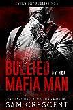 Bullied by Her Mafia Man