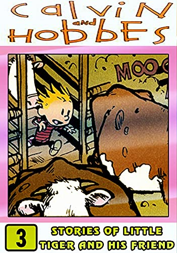 Cal-vin-And-Hobbes-Friends: Collection Set 3 - Funny Comic And Cartoon Adventures Of Hob-bes Ca-lvin For Kids And Children (English Edition)