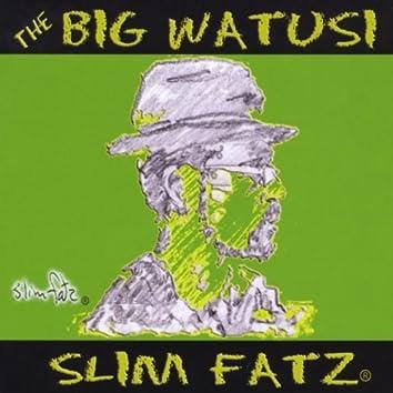 The Big Watusi